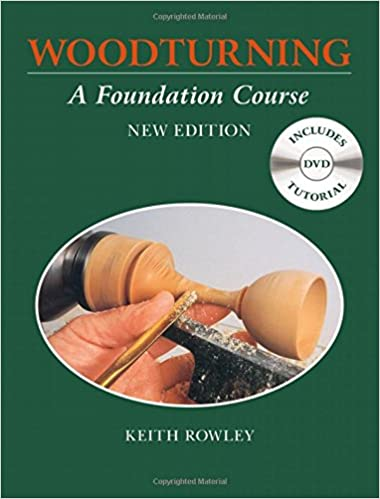 Woodturning a foundation Course